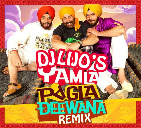 Yamla-Pagla-Deewana-DJ lijo Demo