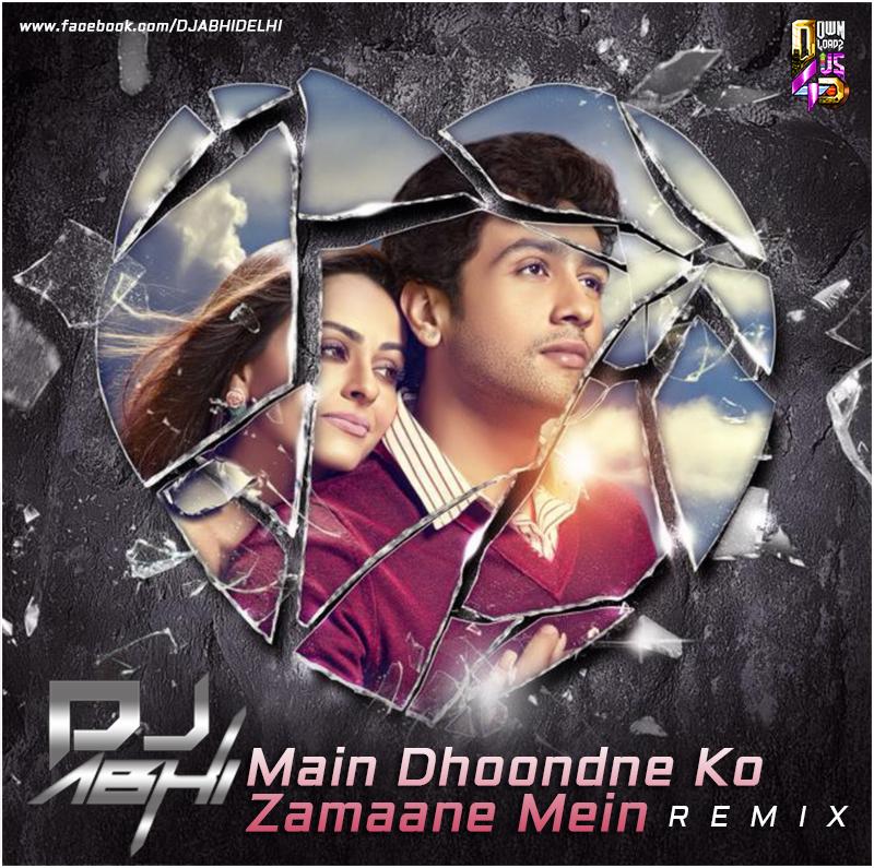 main dhoondne ko zamane me Main dhoondne ko zamaane mein song lyrics in english/hindi - techlyrics get details of artist, music, lyrics main dhoondne ko zamane me jab wafa nikla.