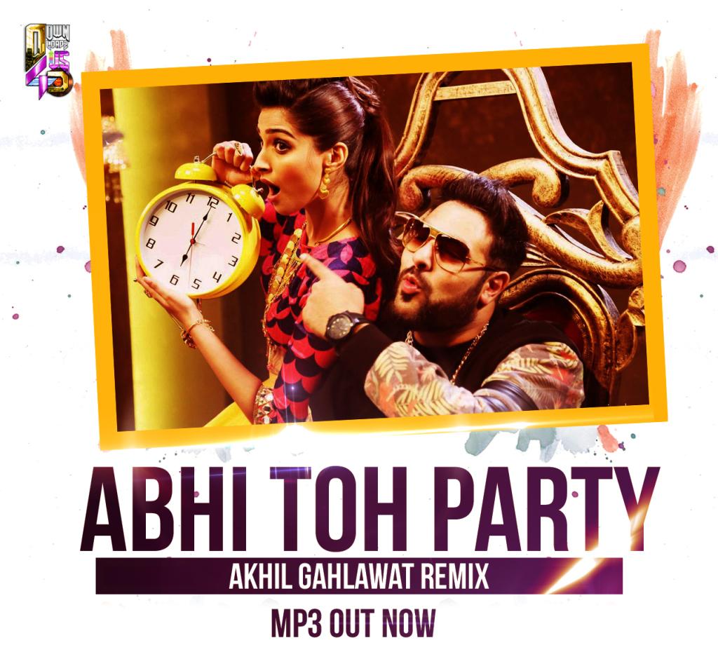 Abhi Toh Party - Akhil