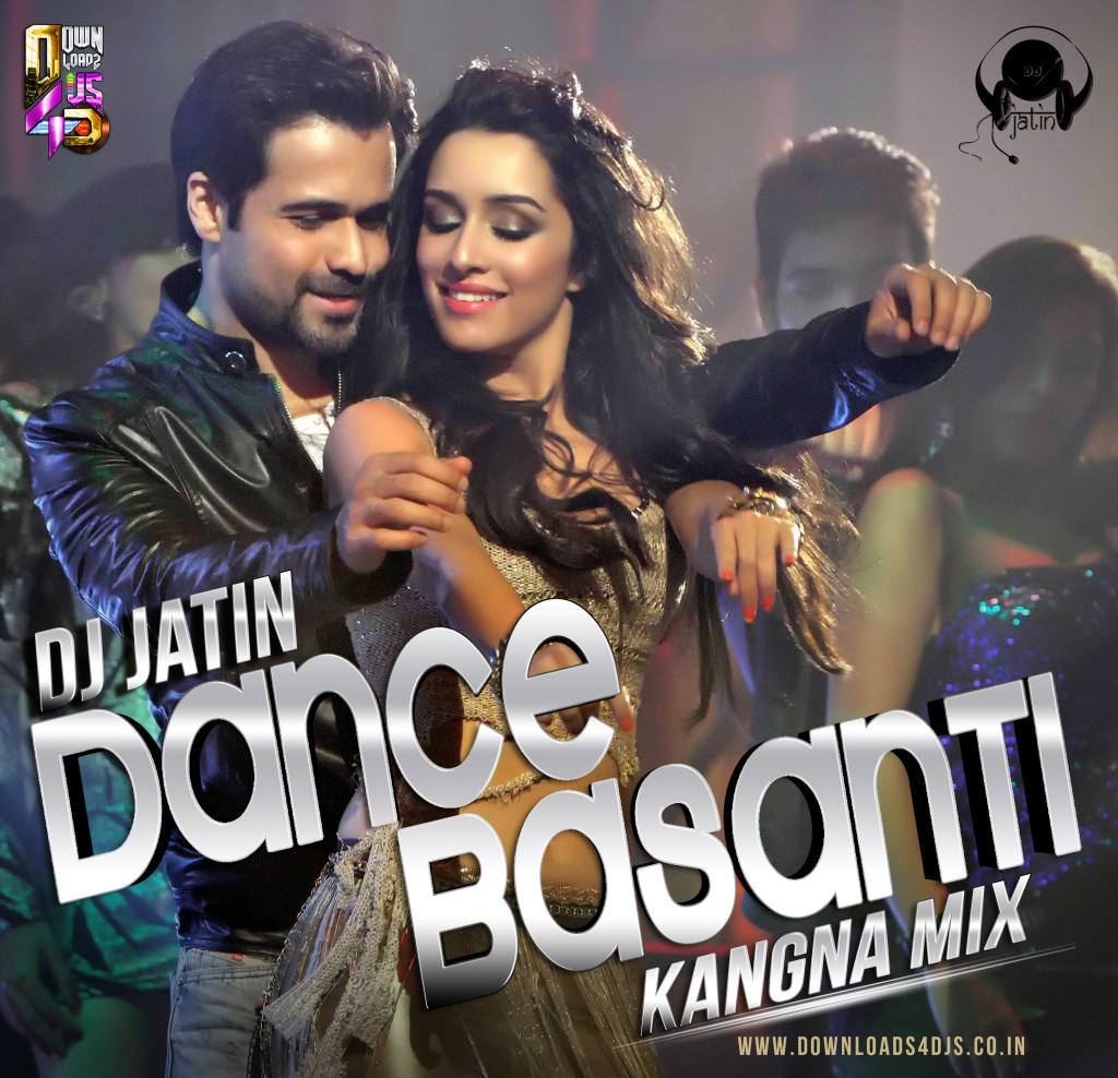 Dance Basanti - DJ Jatin
