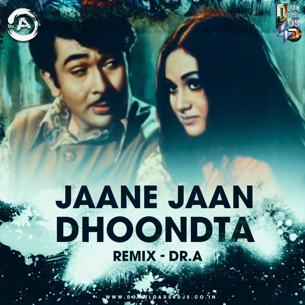 Jaane Jaan (Remix) – Reincarnation 2 – Dr.A