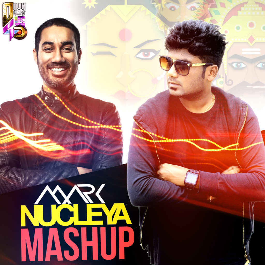 Nucleya Mashup – Dj Mark | Downloads4Djs - India's No#1