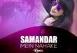 samandar-mein-nahake-remix-dj-aashika